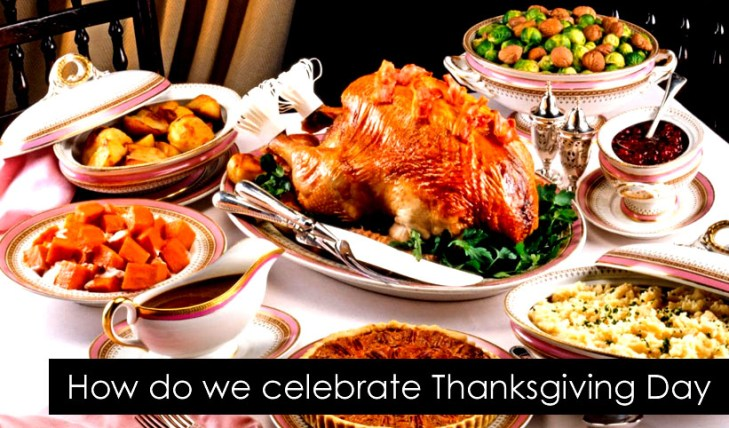 How do we celebrate Thanksgiving Day
