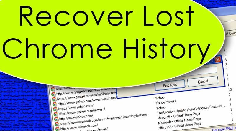 Recover Deleted Chrome History on Windows and MAC[Solved]