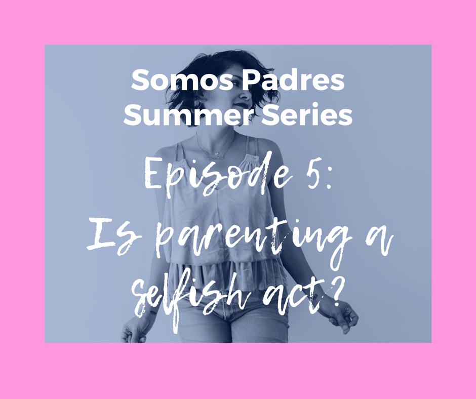 Episode 25: Summer Series (Ep.5)