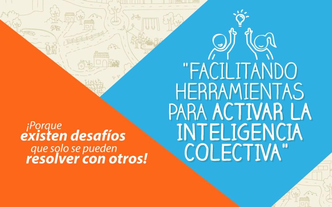 Facilitando herramientas para activar la inteligencia colectiva