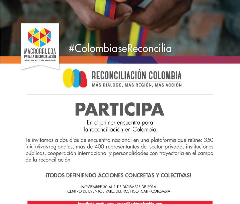 Primera Macrorrueda para la Reconciliación, la gran apuesta de Colombia a la reconciliación en acción