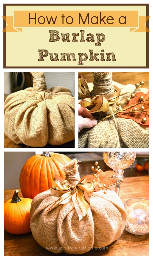 How to Make a Burlap Pumpkin - -Sondra Lyn at Home