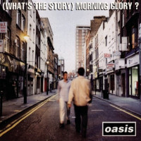 What's The Story Morning Glory - Oasis