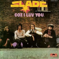 Coz I Luv You - Slade