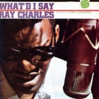 What'd I Say - Ray Charles