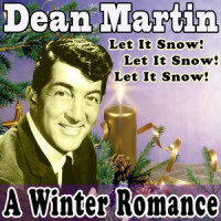 Let It Snow! Let It Snow! Let It Snow! - Dean Martin