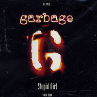 Обложка сингла Stupid Girl группы Garbage