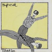Сингл Tainted Love группы Soft Cell