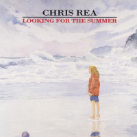 Looking for the Summer - Chris Rea