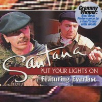 put your lights on everlast santana