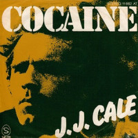 Cocaine - JJ Cale
