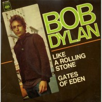 Like a Rolling Stone - Bob Dylan single