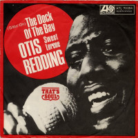 (Sittin' On) The Dock of the Bay - Otis Redding