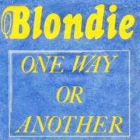 One Way or Another - Blondie single cover