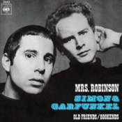 Mrs Robinson - Simon and Garfunkel