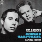 Mrs Robinson - Simon and Garfunkel