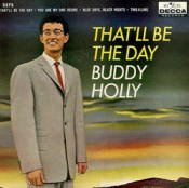 That'll Be the Day - Buddy Holly