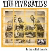 In the Still of the Nite - The Five Satins