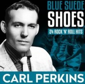 Blue Suede Shoes – Carl Perkins