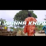 VIDEO: Mr May D - I Wanna Know