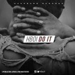 H Boi - Do It