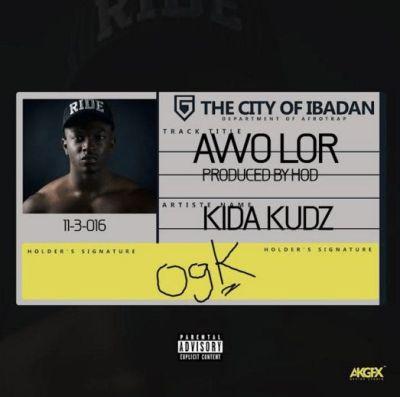 Kida Kudz - Awo Lor (Prod. By HOD)
