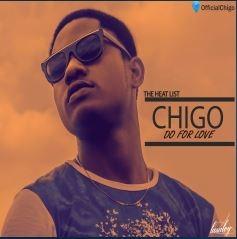 Chigo - Do For Love