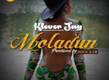 Klever Jay - Moladun