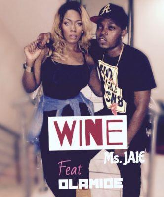 Ms Jaie - Wine ft. Olamide