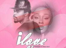 Kwaw Kese - I Love You ft. Abena Akuaba (Prod. By Dr. Ray)