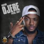 Lyrics: Dremo - Ojere (Lyrics)