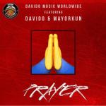 davido prayer ft mayorkun snippet