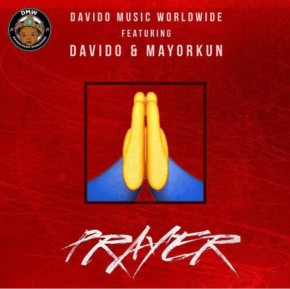 Davido - Prayer Ft. Mayorkun