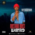 Ses2baddyboy - Eastern Most Wanted (Prod. By Major Bangz)
