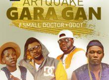 Music: Artquake - Gara Gan Ft. Small Doctor & QDot