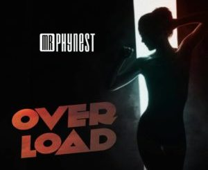 INSTRUMENTAL: Mr Phynest - OverLoad Free Beat