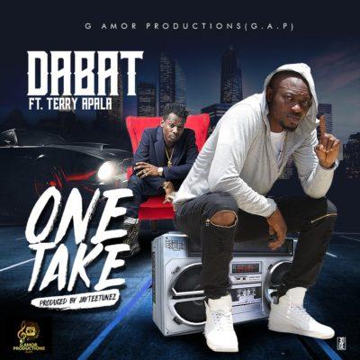 Music: Dabat - One Take ft. Terry Apala