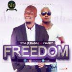 TOA Freedom ft Gabby