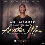 Music: Mr. Mageek - Another Man