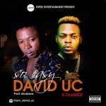 Music: David Uc - So Easy Ft. Olamide