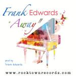 Music: Frank Edwards - Away