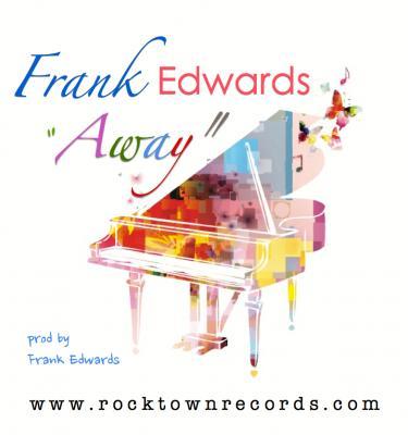 Music: Frank Edwards - Away