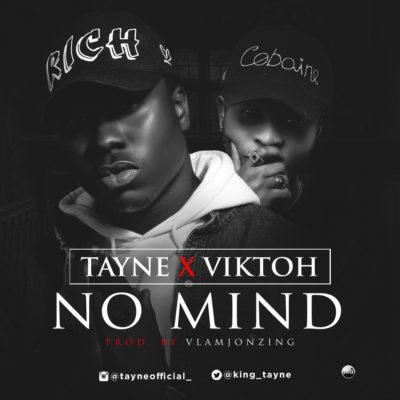 music-tayne-no-mind-ft-viktoh