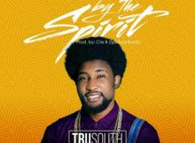 Music: Tru South - By The Spirit | @2rusouth