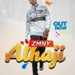 VIDEO + AUDIO: Zmny - Alhaji