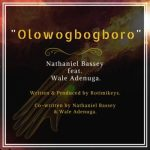Music: Nathaniel Bassey - Olowogbogboro