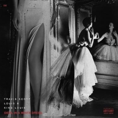 Music: Louis B. - Devil In A White Dress (CDQ) Ft. Travis Scott & King Louie