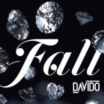 Music: Davido - Fall