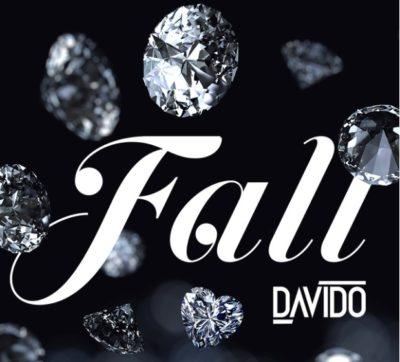 Music: Davido - Fall