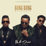 Music: JFK - Bang Bang ft. Orezi (Prod. By Dtunes)